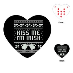 Kiss Me I m Irish Ugly Christmas Black Background Playing Cards (heart)  by Onesevenart
