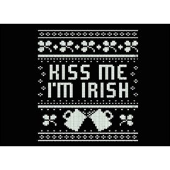 Kiss Me I m Irish Ugly Christmas Black Background Birthday Cake 3d Greeting Card (7x5) by Onesevenart