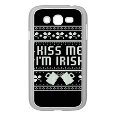 Kiss Me I m Irish Ugly Christmas Black Background Samsung Galaxy Grand Duos I9082 Case (white) by Onesevenart