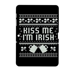 Kiss Me I m Irish Ugly Christmas Black Background Samsung Galaxy Tab 2 (10 1 ) P5100 Hardshell Case  by Onesevenart