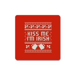 Kiss Me I m Irish Ugly Christmas Red Background Square Magnet by Onesevenart