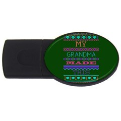 My Grandma Made This Ugly Holiday Green Background Usb Flash Drive Oval (4 Gb)  by Onesevenart