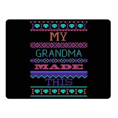 My Grandma Made This Ugly Holiday Black Background Fleece Blanket (small) by Onesevenart