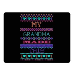 My Grandma Made This Ugly Holiday Black Background Double Sided Fleece Blanket (small)  by Onesevenart