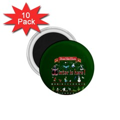 Winter Is Here Ugly Holiday Christmas Green Background 1 75  Magnets (10 Pack)  by Onesevenart