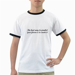 The best way to predict - Men s Ringer T-shirt by awesomegraphics
