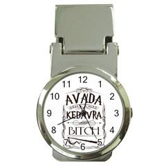 Avada Kedavra Bitch Money Clip Watches by Onesevenart