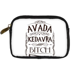 Avada Kedavra Bitch Digital Camera Cases by Onesevenart