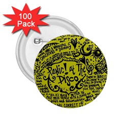 Panic! At The Disco Lyric Quotes 2 25  Buttons (100 Pack)  by Onesevenart