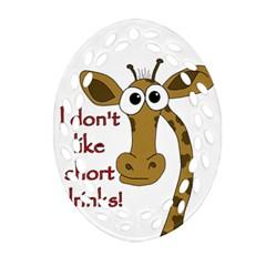Giraffe Joke Ornament (oval Filigree)  by Valentinaart