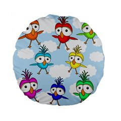 Cute Colorful Birds  Standard 15  Premium Flano Round Cushions by Valentinaart