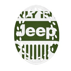 Only In A Jeep Logo Ornament (oval Filigree)  by Onesevenart