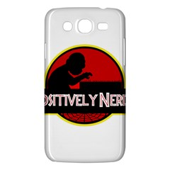Positively Nerdy Samsung Galaxy Mega 5 8 I9152 Hardshell Case  by Onesevenart