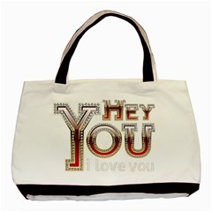 Hey You I Love You Basic Tote Bag by Onesevenart