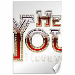 Hey You I Love You Canvas 24  X 36  by Onesevenart