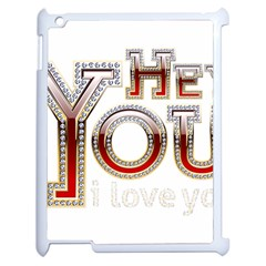 Hey You I Love You Apple Ipad 2 Case (white) by Onesevenart