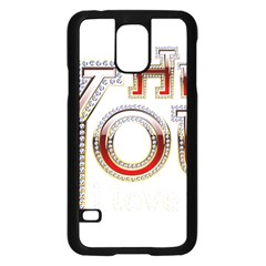 Hey You I Love You Samsung Galaxy S5 Case (black) by Onesevenart