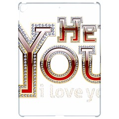 Hey You I Love You Apple Ipad Pro 12 9   Hardshell Case by Onesevenart