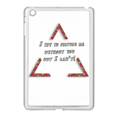 You Without Me  Apple Ipad Mini Case (white) by Brittlevirginclothing