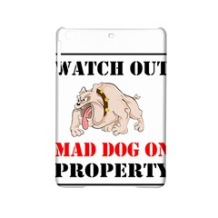 Watch Out Mad Dog On Property Ipad Mini 2 Hardshell Cases by Onesevenart