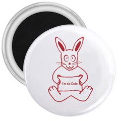 Cute Rabbit With I M So Cute Text Banner 3  Magnets by dflcprints