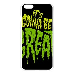 Its Gonna Be Great Apple Seamless iPhone 6 Plus/6S Plus Case (Transparent) by AnjaniArt