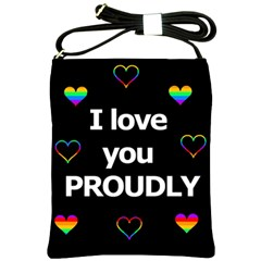 Proudly Love Shoulder Sling Bags by Valentinaart
