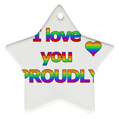 I Love You Proudly 2 Star Ornament (two Sides)  by Valentinaart