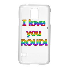 I love you proudly 2 Samsung Galaxy S5 Case (White) by Valentinaart