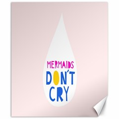 Dont Crt Fun Mermaids Pink Canvas 8  X 10  by AnjaniArt