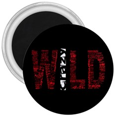 Crazy Wild Style Background Font Words 3  Magnets by AnjaniArt