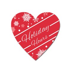 Winter Holiday Hours Heart Magnet by Amaryn4rt