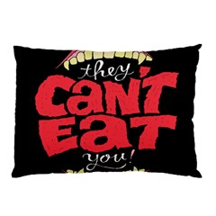 Cant Eat Pillow Case (two Sides) by Jojostore