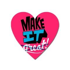 Make It Heart Magnet by Jojostore