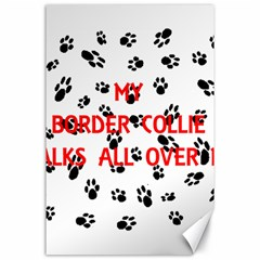 My Border Collie Walks On Me Canvas 24  x 36  by TailWags
