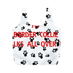 My Border Collie Walks On Me Full Print Recycle Bags (M)  by TailWags