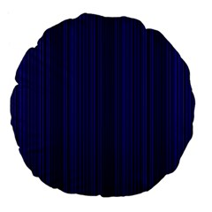 Deep Blue Lines Large 18  Premium Flano Round Cushions by Valentinaart