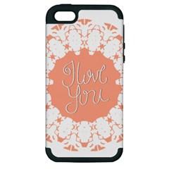 Mandala I Love You Apple Iphone 5 Hardshell Case (pc+silicone) by Nexatart