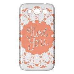 Mandala I Love You Samsung Galaxy Mega 5 8 I9152 Hardshell Case  by Nexatart