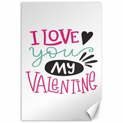 I Love You My Valentine (white) Our Two Hearts Pattern (white) Canvas 20  X 30   by FashionFling