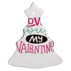 I Love You My Valentine (white) Our Two Hearts Pattern (white) Ornament (christmas Tree)  by FashionFling
