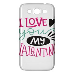 I Love You My Valentine (white) Our Two Hearts Pattern (white) Samsung Galaxy Mega 5 8 I9152 Hardshell Case  by FashionFling