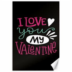 I Love You My Valentine / Our Two Hearts Pattern (black) Canvas 20  x 30   by FashionFling