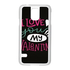 I Love You My Valentine / Our Two Hearts Pattern (black) Samsung Galaxy S5 Case (White) by FashionFling