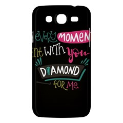 My Every Moment Spent With You Is Diamond To Me / Diamonds Hearts Lips Pattern (black) Samsung Galaxy Mega 5 8 I9152 Hardshell Case  by FashionFling