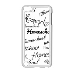 Homeschool Apple Ipod Touch 5 Case (white) by athenastemple