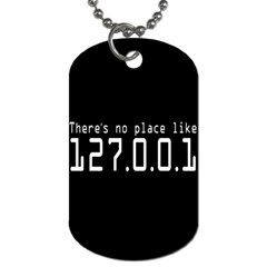 There s No Place Like Number Sign Dog Tag (one Side) by Alisyart