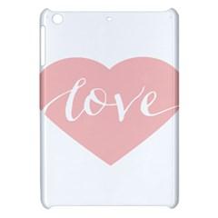 Love Valentines Heart Pink Apple Ipad Mini Hardshell Case by Alisyart