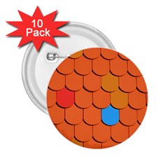 Roof Brick Colorful Red Roofing 2 25  Buttons (10 Pack)  by Onesevenart