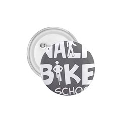 Bicycle Walk Bike School Sign Grey 1 75  Buttons by Alisyart
